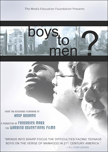 Boys To Men?: A Film By Frederick Marx documentary poster LARGE