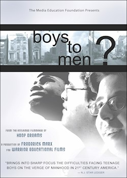 Boys To Men?: A Film By Frederick Marx documentary poster THUMBNAIL