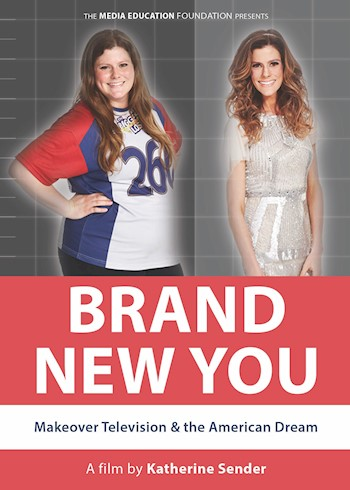 Brand New You: Makeover Television & The American Dream documentary poster LARGE