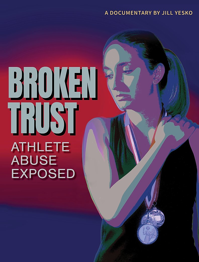 Broken Trust: Athlete Abuse Exposed poster LARGE