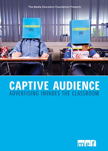 Captive Audience: Advertising Invades The Classroom documentary poster LARGE