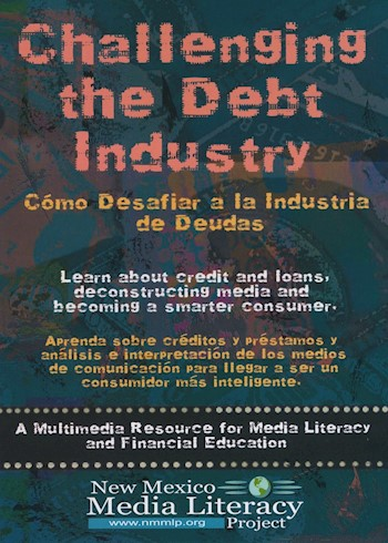 Challenging The Debt Industry: A Multimedia Resource For Media Literacy & Financial Education documentary poster LARGE