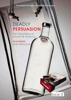 Deadly Persuasion: The Advertising Of Alcohol & Tobacco documentary poster THUMBNAIL