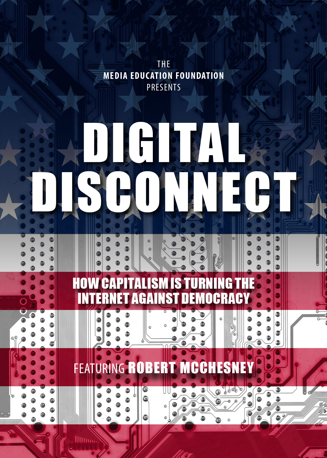 Digital Disconnect – capitalism, the Internet & democracy MAIN