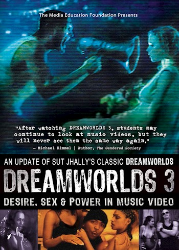 Dreamworlds 3: Desire, Sex & Power In Music Video Featuring Sut Jhally documentary poster LARGE