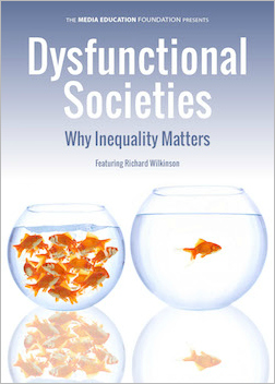 Dysfunctional Societies - income inequality & public health