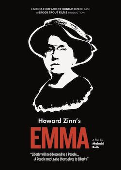 Howard Zinn's Emma - a filmed play about Emma Goldman