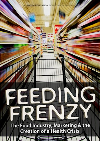 Feeding Frenzy: The Food Industry, Marketing & The Creation Of A Health Crisis documentary poster LARGE