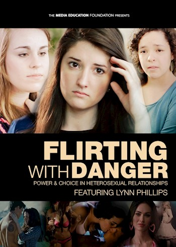 Flirting With Danger: Power & Choice In Hetereosexual Relationships documentary poster LARGE