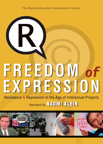 Freedom Of Expression: Resistance & Repression In The Age Of Intellectual Property documentary poster LARGE