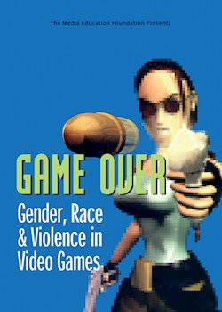 Game Over: Gender, Race & Violence In Video Games documentary poster THUMBNAIL