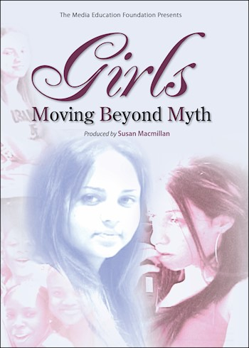 Girls: Moving Beyond Myth documentary poster LARGE