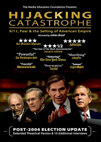 Hijacking Catastrophe: 9/11, Fear & The Selling Of American Empire documentary poster LARGE