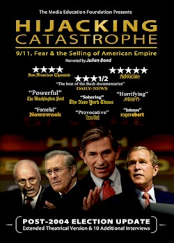 Hijacking Catastrophe: 9/11, Fear & The Selling Of American Empire documentary poster THUMBNAIL
