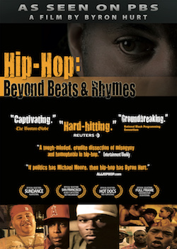 Hip-Hop Beyond Beats & Rhymes - A film by Byron Hurt