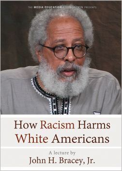 How Racism Harms White Americans - with John Bracey