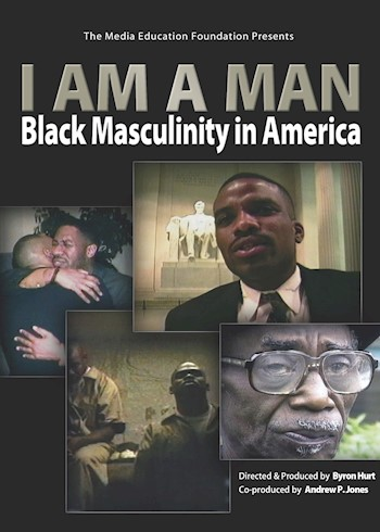 I Am A Man: Black Masculinity In America documentary poster LARGE