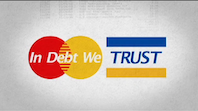 In Debt We Trust - America & a culture of credit & debt THUMBNAIL
