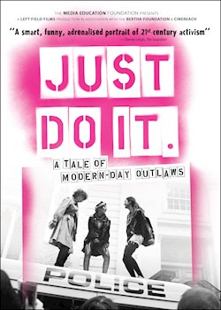 Just Do It: A Tale Of Modern-Day Outlaws documentary poster THUMBNAIL