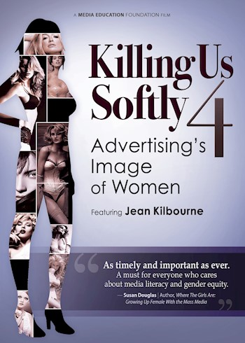 Killing Us Softly 4: Advertising's Image Of Women Featuring Jean Kilbourne documentary poster LARGE