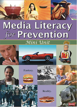 Media Literacy for Prevention: A Five Lesson Unit MAIN