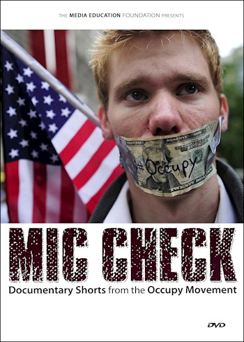 Mic Check: Documentary Shorts From The Occupy Movement documentary poster LARGE