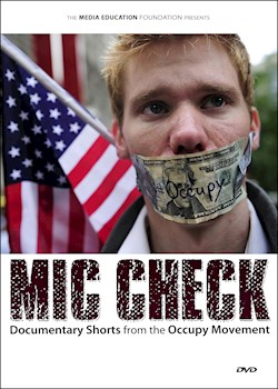 Mic Check: Documentary Shorts From The Occupy Movement documentary poster THUMBNAIL