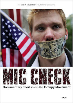 Mic Check: Documentary Shorts from the Occupy Movement MAIN