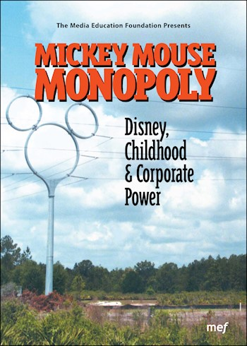 Mickey Mouse Monopoly: Disney, Childhood & Corporate Power documentary poster LARGE