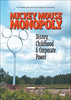 Mickey Mouse Monopoly: Disney, Childhood & Corporate Power documentary poster THUMBNAIL