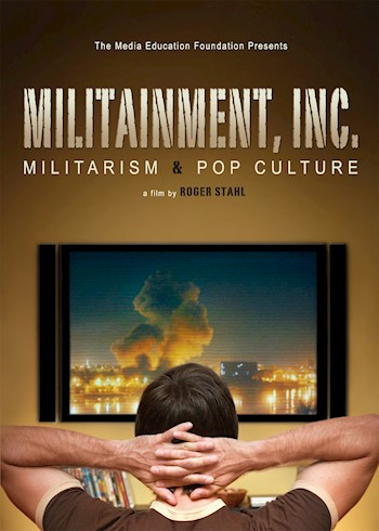 Militainment, Inc.: Militarism & Pop Culture documentary poster LARGE