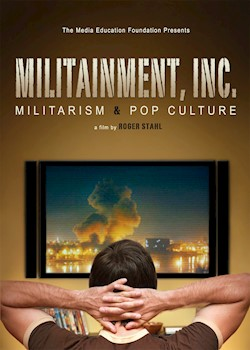 Militainment, Inc.: Militarism & Pop Culture documentary poster THUMBNAIL