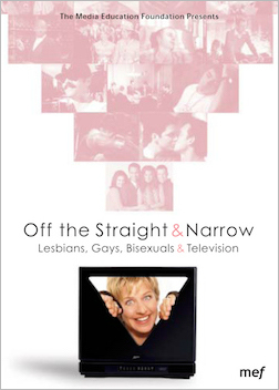 Off the Straight & Narrow: Lesbians, Gays, Bisexuals & Television, 1967-1998