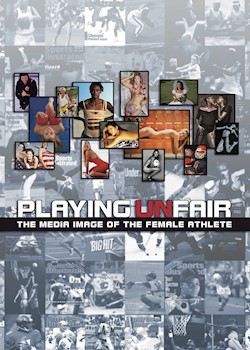 Playing Unfair: The Media Image Of The Female Athlete documentary poster THUMBNAIL