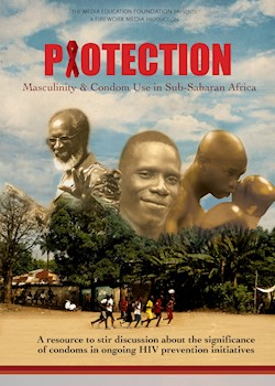 Protection: Masculinity & Condom Use In Sub-Saharan Africa documentary poster THUMBNAIL