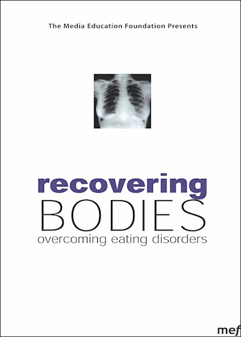 Recovering Bodies: Overcoming Eating Disorders documentary poster LARGE
