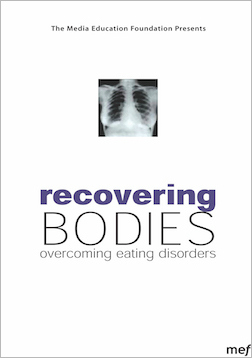 Recovering Bodies: Overcoming Eating Disorders MAIN