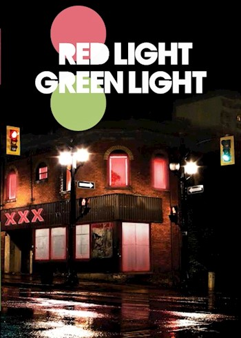 Red Light, Green Light - A Documentary About Prostitution & Trafficking poster LARGE