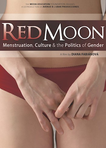 Red Moon: Menstruation, Culture & The Politics Of Gender documentary poster LARGE