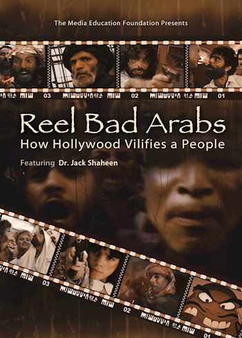 Reel Bad Arabs: How Hollywood Vilifies A People documentary poster LARGE