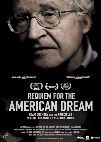 Requiem For The American Dream: Noam Chomsky & The Principles Of Concrentration Of Wealth & Power documentary poster LARGE