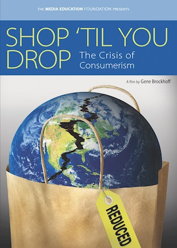 Shop 'Til You Drop: The Crisis Of Consumerism documentary poster LARGE