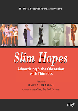 Slim Hopes: Advertising & the Obsession with Thinness