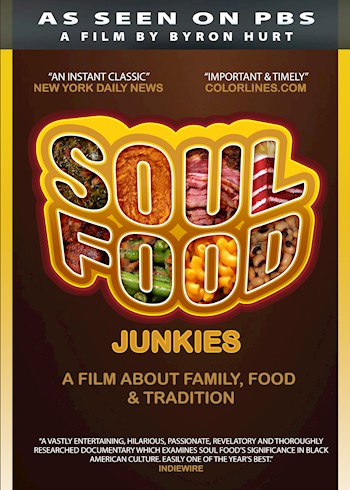 Soul Food Junkies: African-American Identity & The Politics Of Food documentary poster LARGE