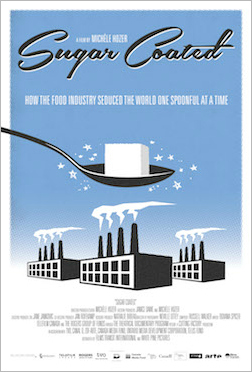 Sugar Coated: How the Food Industry Seduced the World One Spoonful at a Time