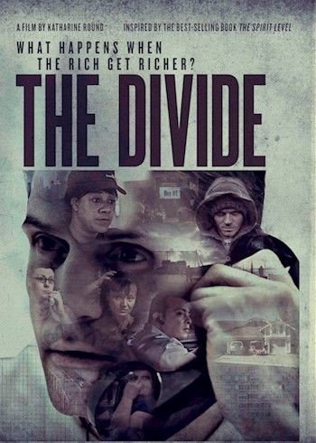 The Divide: What Happens When The Rich Get Richer? documentary poster LARGE