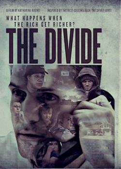 The Divide: What Happens When The Rich Get Richer? documentary poster THUMBNAIL