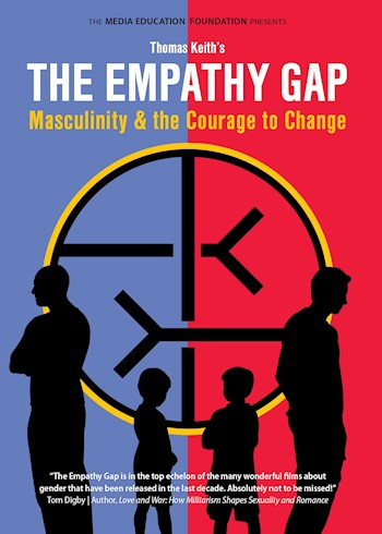 The Empathy Gap: Masculinity & The Courage To Change documentary poster LARGE