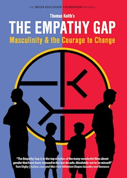 The Empathy Gap: Masculinity & The Courage To Change documentary poster THUMBNAIL
