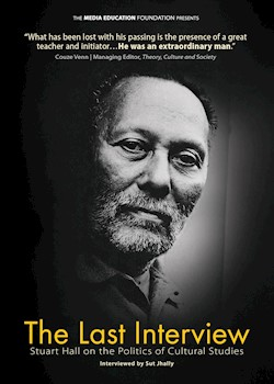 The Last Interview: Stuart Hall On The Politics Of Cultural Studies documentary poster THUMBNAIL